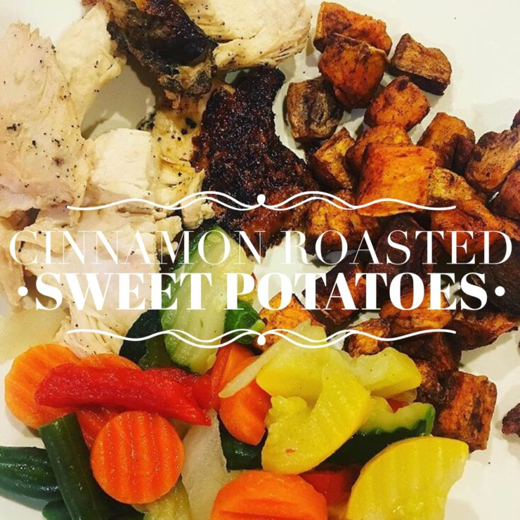 Cinnamon Roasted Sweet Potatoes {Whole30} {Paleo}